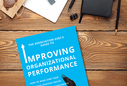 Download The Association Exec's Guide to help improve your membership organization's performance