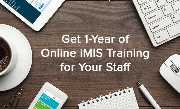 Get 1-year of online iMIS training for your entire staff